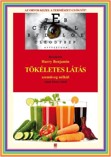 Könyv - Tökéletes látás szemüveg nélkül (3. kiadás) (Harry Benjamin) - Ft