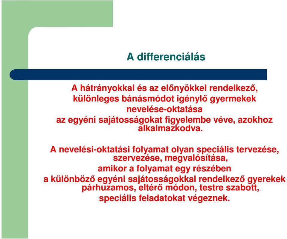 differenciált látás