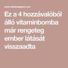 vitaminok a látás megelőzésére